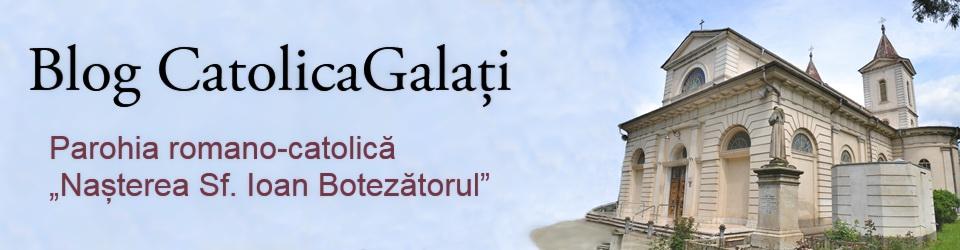 Blog CatolicaGalați